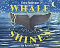 Whale Shines An Artistic Tale