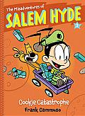 Misadventures of Salem Hyde Book Three Cookie Catastrophe