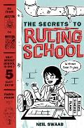 Secrets to Ruling School Without Even Trying Book 1