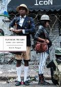 Fashion Tribes Global Street Style