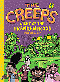 Creeps Book 1 Night of the Frankenfrogs