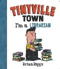 Tinyville Town Im a Librarian