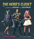 Heros Closet Sewing for Cosplay & Costuming