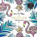 Vive Le Color Tropics Adult Coloring Book Color In de Stress 72 Tear Out Pages