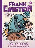 Frank Einstein 06 & the Space Time Zipper