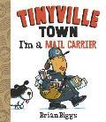 Tinyville Town Im a Mail Carrier