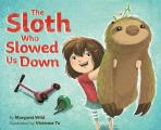 Sloth Who Slowed Us Down