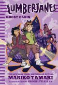 Lumberjanes 04 Ghost Cabin