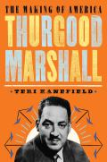 Thurgood Marshall: The Making of America #6
