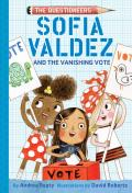 Sofia Valdez & the Vanishing Vote