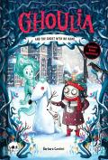 Ghoulia & the Ghost with No Name Book 3