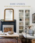 Home Stories Design Ideas for Making a House a Home