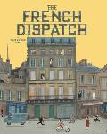 Wes Anderson Collection The French Dispatch