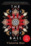 Mad Womens Ball A Novel