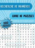 Recherche de Numeros Livre de Puzzl?s: Livre de recherche de chiffres avec 250 ?nigmes amusantes pour les adultes, les personnes ?g?es et tous les aut