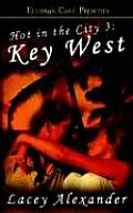 Key West Hot in the City 3