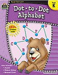 Ready-Set-Learn: Dot-To-Dot Alphabet Grd K