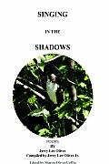 Singing in the Shadows: Edited by Sharon Oliver Coffin