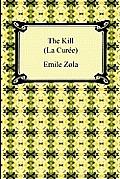 The Kill (La Curee)
