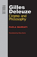 Gilles Deleuze: Cinema and Philosophy