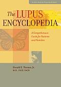 Lupus Encyclopedia A Comprehensive Guide for Patients & Families