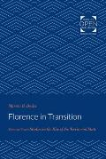 Florence in Transition: Volume Two: Studies in the Rise of the Territorial State