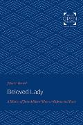 Beloved Lady: A History of Jane Addams' Ideas on Reform and Peace