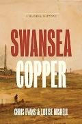 Swansea Copper: A Global History