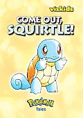 Pokemon Tales Come Out Squirtle