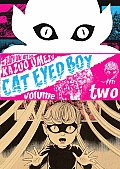 Cat Eyed Boy Volume 2