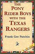 The Pony Rider Boys with the Texas Rangers