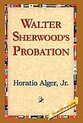 Walter Sherwood's Probation