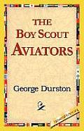 The Boy Scout Aviators