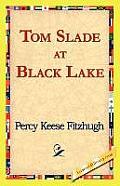 Tom Slade at Black Lake