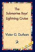 The Submarine Boys' Lightning Cruise