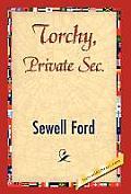 Torchy, Private SEC.