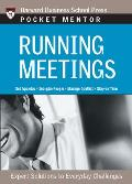 Running Meetings Expert Solutions to Everyday Challenges
