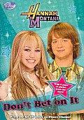 Hannah Montana Dont Bet On It