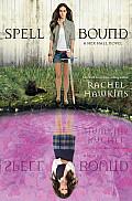 Hex Hall 03 Spell Bound