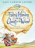 Fairy Haven & The Quest For The Wand