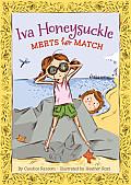 Iva Honeysuckle Meets Her Match