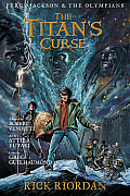 Percy Jackson & the Olympians 03 the Titans Curse The Graphic Novel