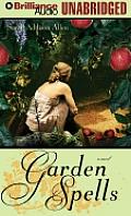 Garden Spells Unabridged