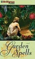 Garden Spells Abridged