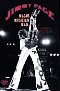 Jimmy Page Magus Musician Man An Unauthorized Biography