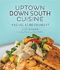 Uptown Down South Cuisine Magnolias Restaurant