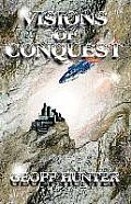 Visions of Conquest