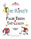 The King's False Teeth & the Clown