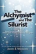 The Alchymist and the Silurist: A Historical Novel
