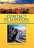 Contact in London: International Contraband